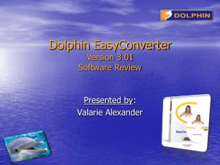 Dolphin  EasyConverter Version 3.01 Software Review