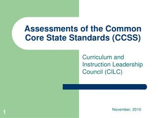 Assessments of the Common Core State Standards (CCSS)