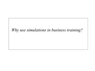 Why use simulations in business training