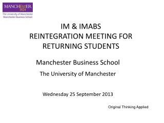 Manchester Business School The University of Manchester Wednesday 25 September 2013