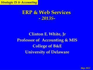ERP & Web Services  - 2013S-