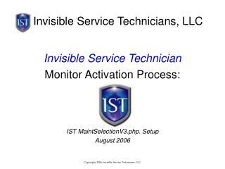 Invisible Service Technicians, LLC