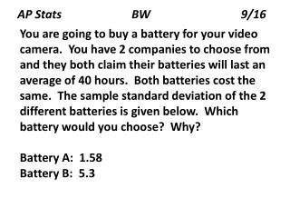AP Stats                        BW                               9/16