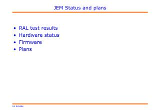 JEM Status and plans