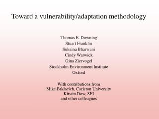 Toward a vulnerability/adaptation methodology