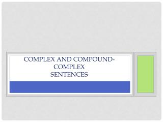Complex and Compound-Complex Sentences