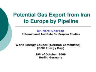 Potential Gas Export from Iran to Europe  by Pipeline