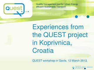 Experiences from the QUEST project in  Koprivnica, Croatia