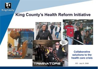 King County�s Health Reform Initiative