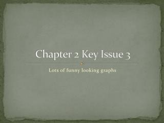 Chapter 2 Key Issue 3
