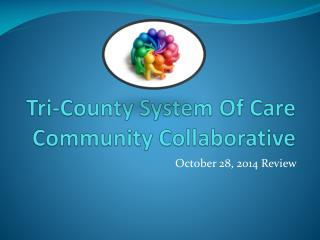 Tri-County System Of Care Community Collaborative