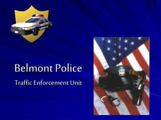 Belmont Police Traffic Enforcement Unit