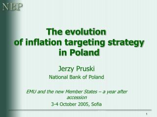 The evolution of inflation targeting strategy in Poland