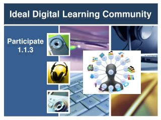 Ideal Digital Learning Community