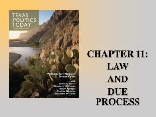 CHAPTER 11:  LAW  AND  DUE PROCESS