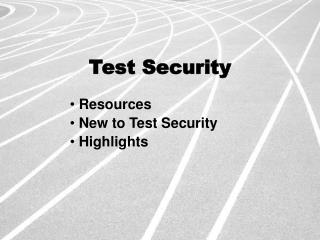 Test Security