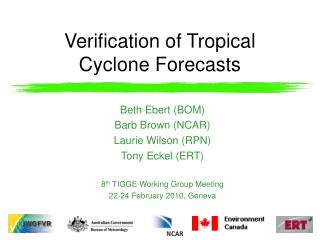 Verification of Tropical Cyclone Forecasts