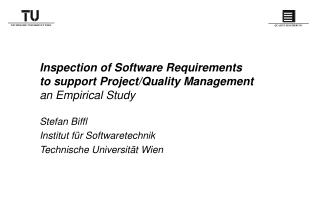 Inspection of Software Requirements to support Project/Quality Management  an Empirical Study