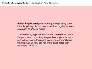 Polish Psychoanalytical Society   Interdisciplinary Panel Discussions