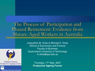 The Process of Participation and Phased Retirement: Evidence from Mature-Aged Workers in Australia