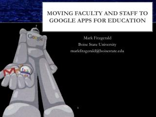 Moving faculty and staff to Google  Apps for Education