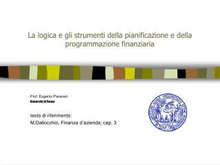 La logica e gli strumenti della pianificazione e della programmazione finanziaria
