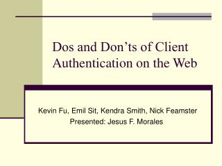 Dos and Don'ts of Client Authentication on the Web