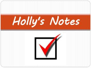 Holly's Notes