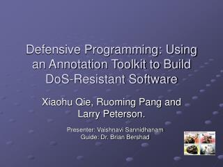 Defensive Programming: Using an Annotation Toolkit to Build DoS-Resistant Software