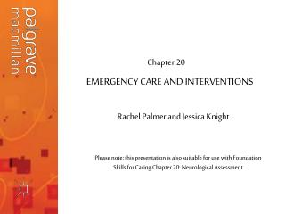 Emergency Care  Interventions: Neurological Assessment