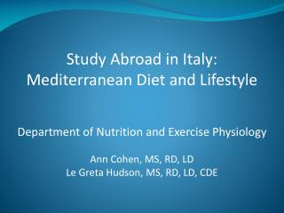 Study Abroad in Italy: Mediterranean Diet and Lifestyle