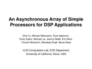 An Asynchronous Array of Simple Processors for DSP Applications