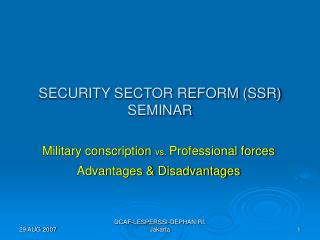 SECURITY SECTOR REFORM SSR SEMINAR