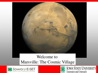 Welcome to  Marsville: The Cosmic Village