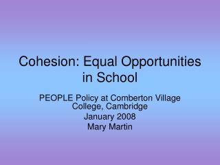 Cohesion: Equal Opportunities in School