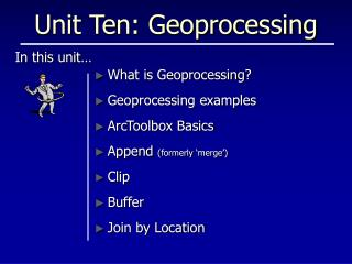 Unit Ten: Geoprocessing