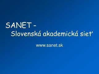 SANET  – Slovensk á akademická sieť