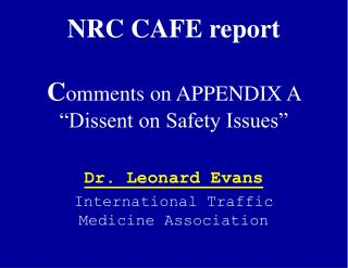 NRC CAFE report  Comments on APPENDIX A  Dissent on Safety Issues
