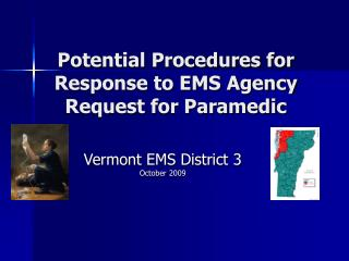 Potential Procedures for Response to EMS Agency Request for Paramedic