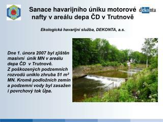 Sanace havarijního úniku motorové nafty v areálu depa ČD v Trutnově