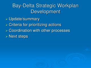 Bay-Delta Strategic Workplan Development