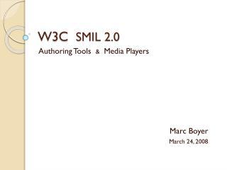 W3C   SMIL 2.0