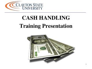 CASH HANDLING Training Presentation