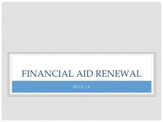 Financial Aid Renewal