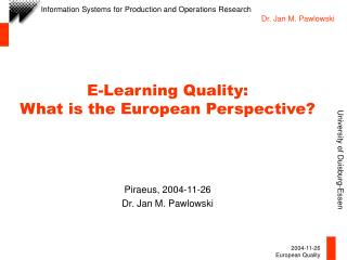 E-Learning Quality: What is the European Perspective?