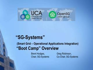 �SG-Systems� (Smart Grid � Operational Applications Integration) �Boot Camp� Overview