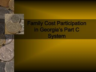 Family Cost Participation  in Georgia's Part C System