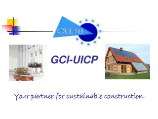 Your partner for sustainable construction