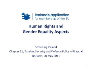 Human Rights and  Gender Equality Aspects