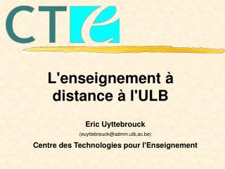 L'enseignement à distance à l'ULB